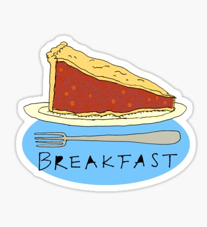 Pie for Breakfast Sticker