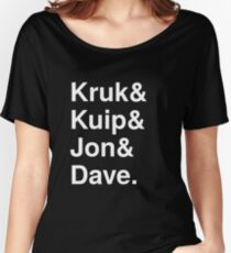 Kruk& Kuip& Jon& Dave. Women's Relaxed Fit T-Shirt