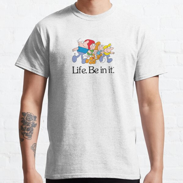 Life. Be in it. Classic Aussie Ads Classic T-Shirt