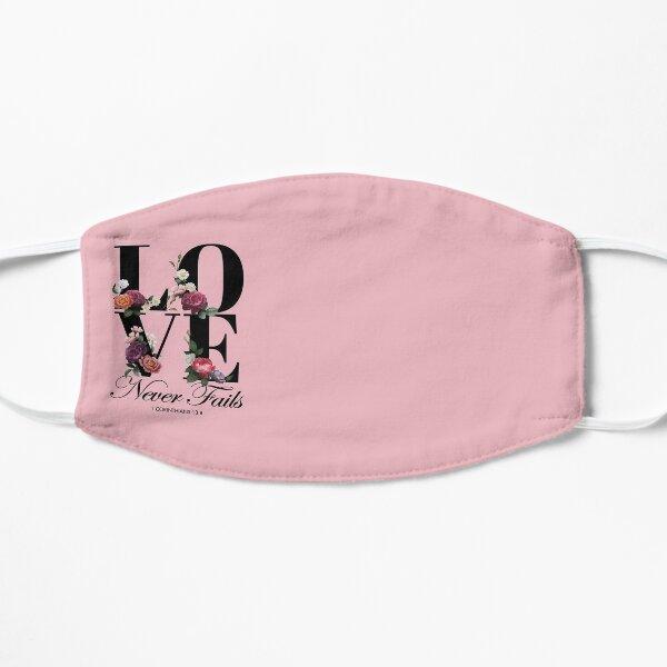 Love Never Fails in Elegant Floral Font Flat Mask