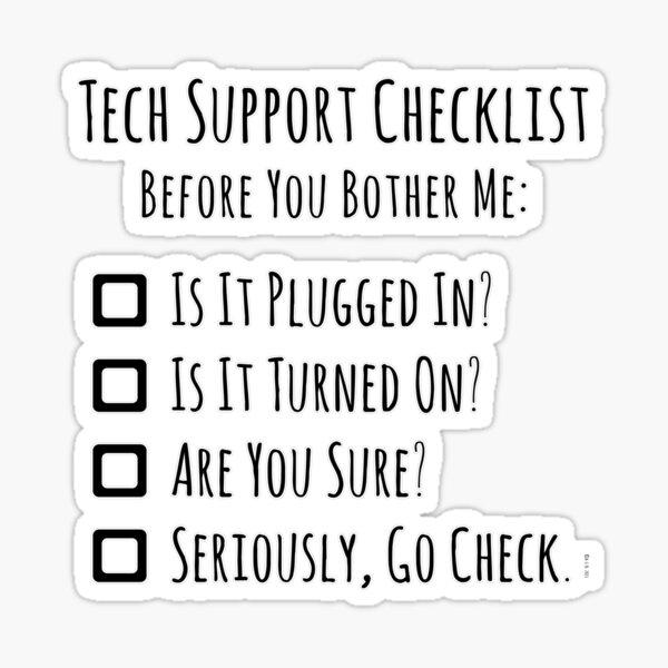 Tech Support Checklist Sticker