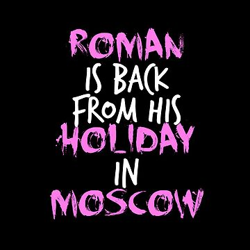 Roman Is Back From His Holiday In Moscow by jhonny27