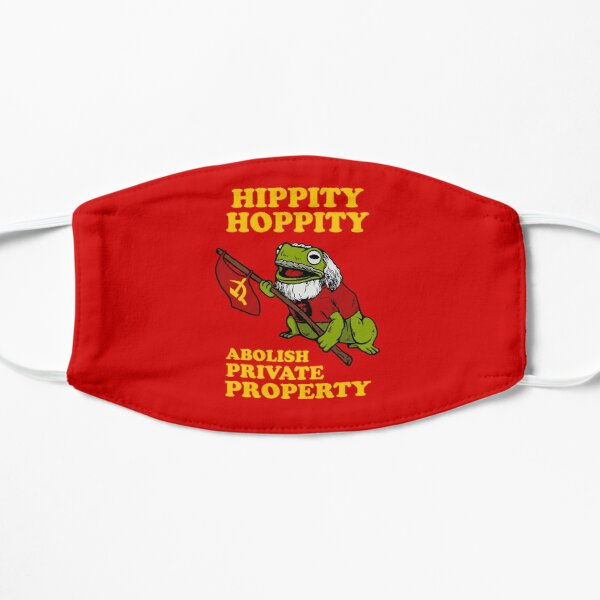Hippity Hoppity Abolish Private Property Flat Mask