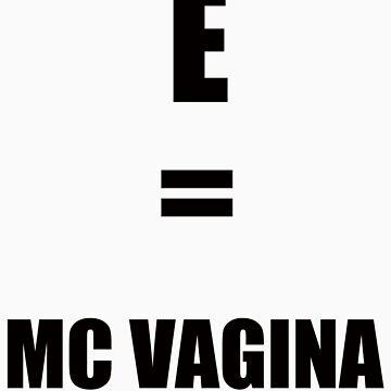 E= MC Vagina  by Hoopstar