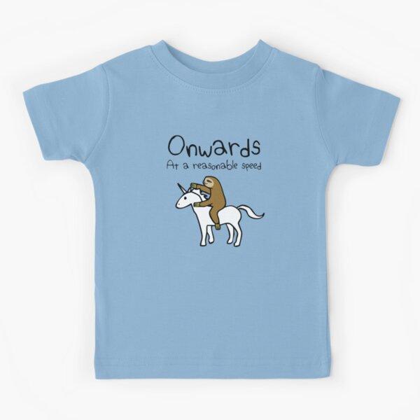 Onwards! At A Reasonable Speed (Sloth Riding Unicorn) Kids T-Shirt