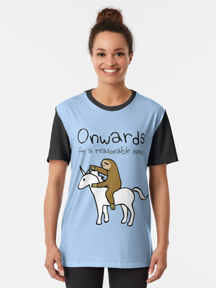 Alternate view of Onwards! At A Reasonable Speed (Sloth Riding Unicorn) Graphic T-Shirt