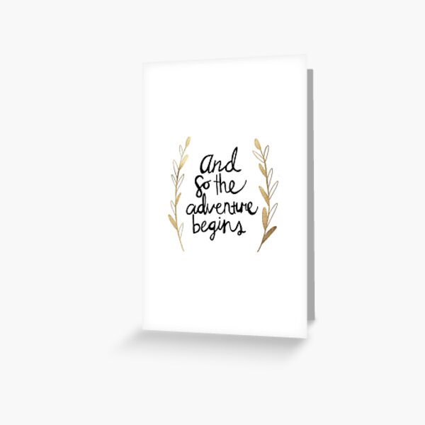 The Adventure Begins Greeting Card