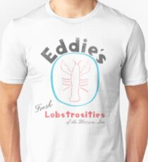 Eddie's Fresh Lobstrosities of the Western Sea T-Shirt