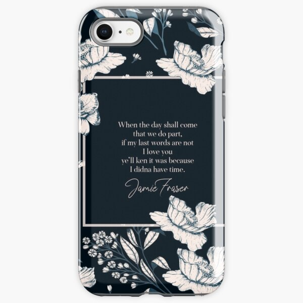 When the day shall come... Jamie Fraser  iPhone Tough Case