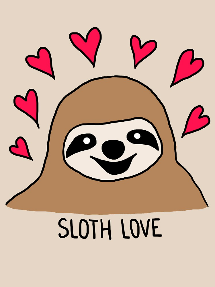 Sloth Love - Shirt | Unisex T-Shirt