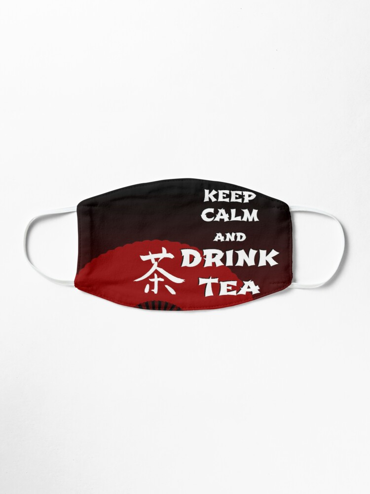 Alternate view of Keep Calm and Drink Tea - dark asia edition Mask