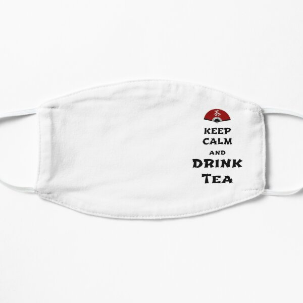 keep calm and drink tea Mask