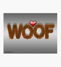 WOOF Photographic Print
