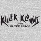 Killer Klowns from Outer Space by Jonze2012