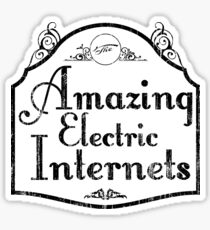 The Amazing Electric Internets Sticker