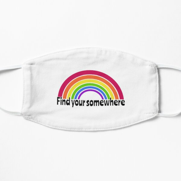 Find Your Somewhere Flat Mask