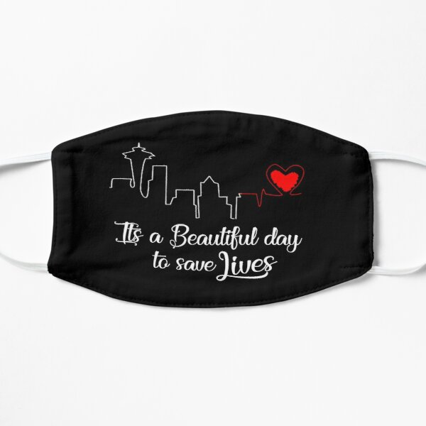 It's a Beautiful Day to Save Lives  Mask