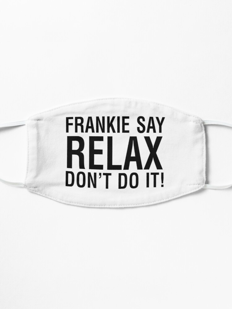 Alternate view of NDVH Frankie Say Relax Mask