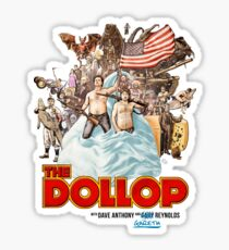 The Dollop - (T-Shirt) Sticker