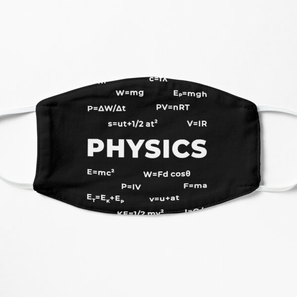 Physics Flat Mask