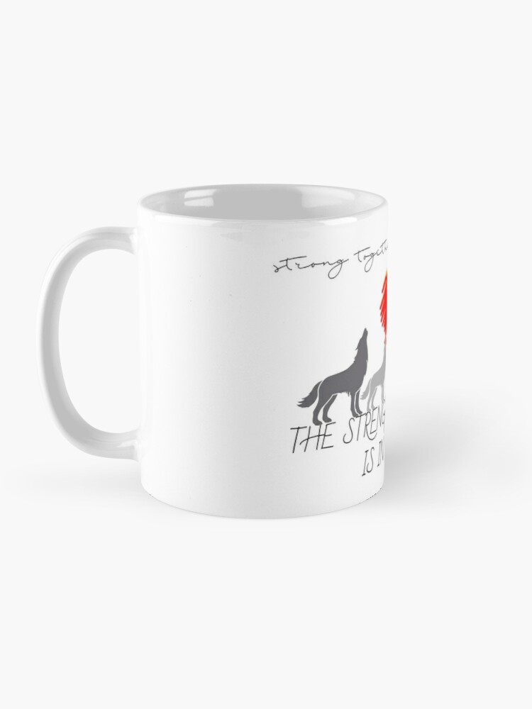 Alternate view of The Strength of the Wolf Mug