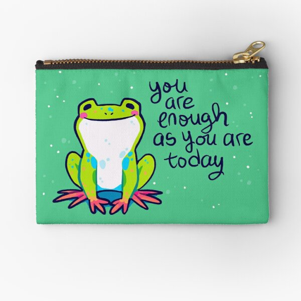 """""""You Are Enough As You Are Today"""" Tree Frog Zipper Pouch"""