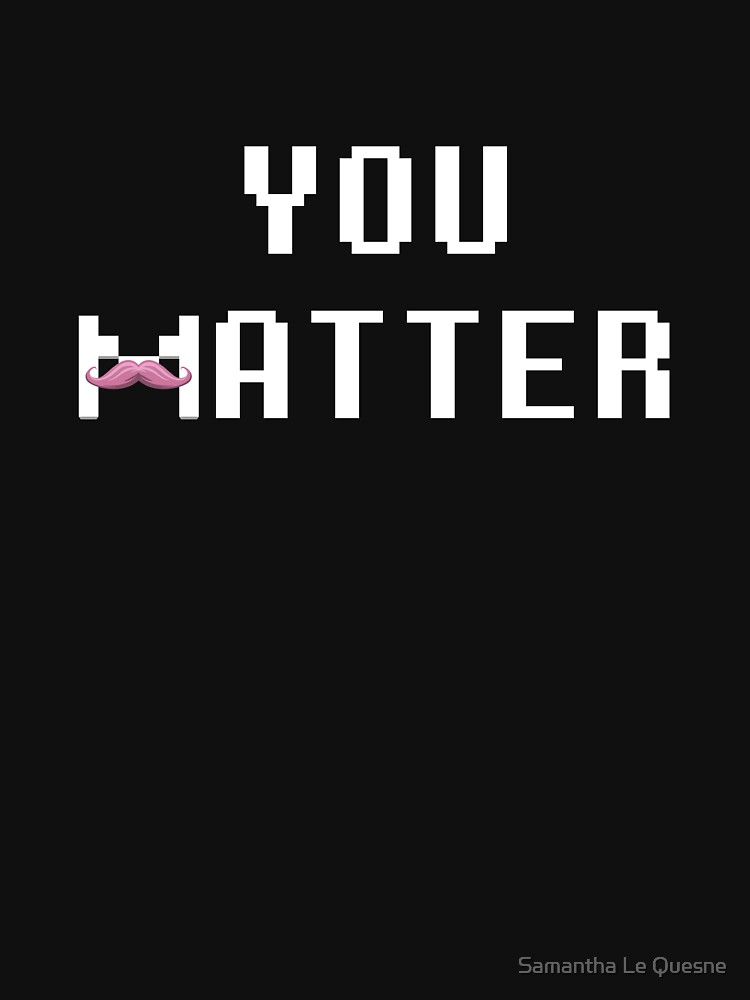 You Matter | V-Neck