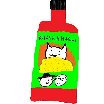 Hot Sauce by KettleKids