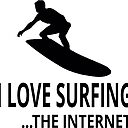 I Love Surfing The Internet Sticker By Coolfuntees Redbubble