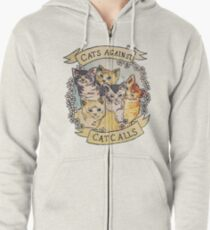 Cats Against Cat Calls Zipped Hoodie