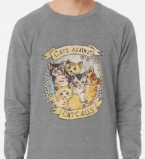 Cats Against Cat Calls Lightweight Sweatshirt