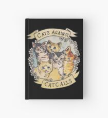 Cats Against Cat Calls Hardcover Journal