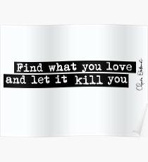Bukowski quote Poster