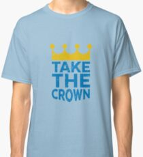Take the Crown Classic T-Shirt