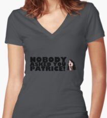Nobody asked you Patrice! Women's Fitted V-Neck T-Shirt