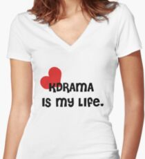 KDrama Is My Life. Women's Fitted V-Neck T-Shirt
