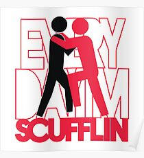 Everyday I'm Scuffling Poster