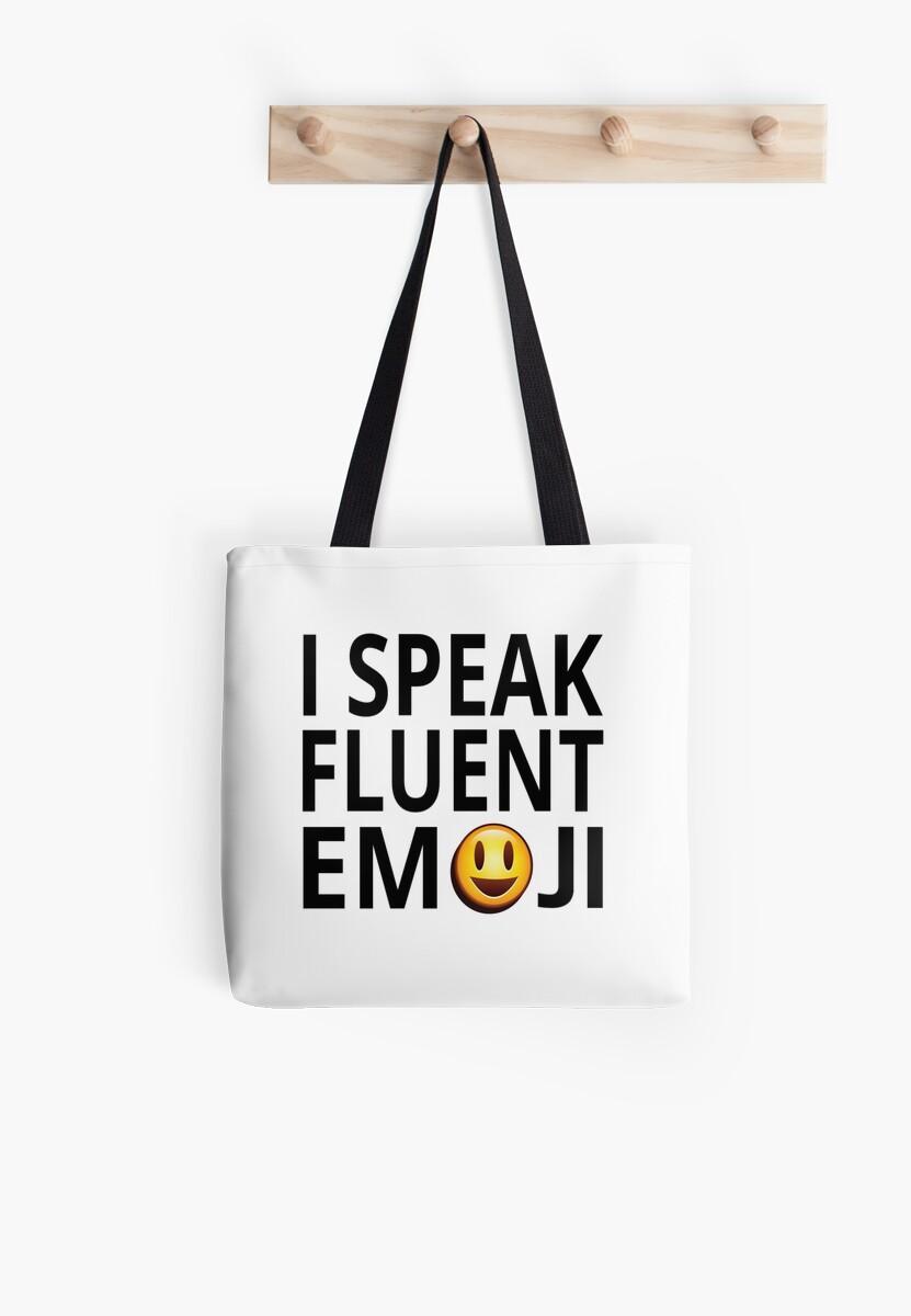 I Speak Fluent Emoji by coolfuntees