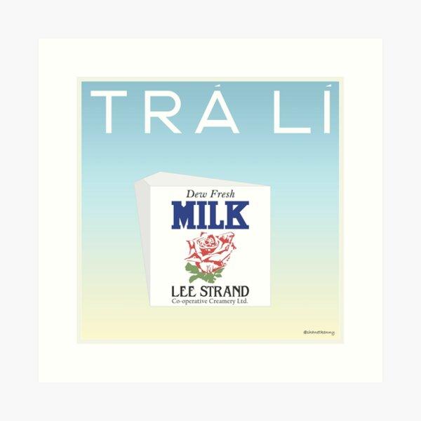 TRÁ LÍ - Lee Strand Milk Art Print