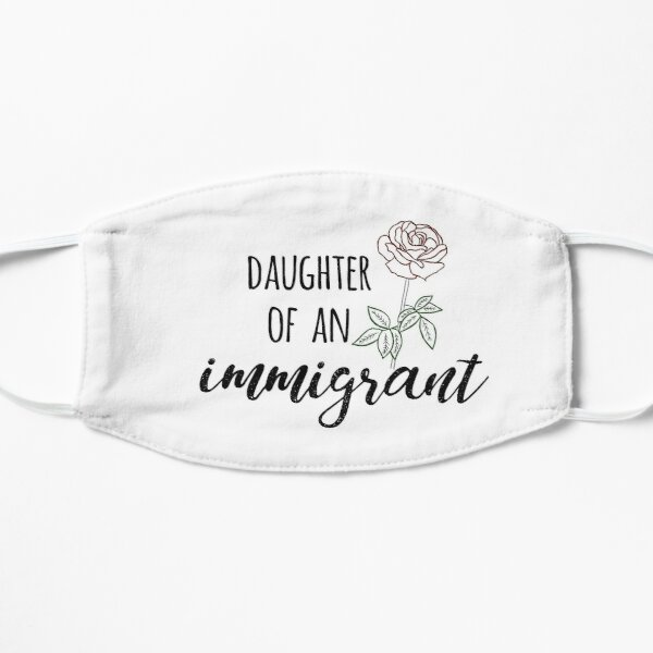 Daughter of an Immigrant Mask