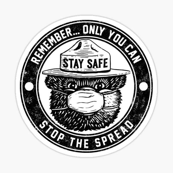Only You Can Stop The Spread (Smokey inspired) Sticker