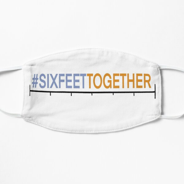 #SIXFEETTOGETHER COVID Relief Project Mask