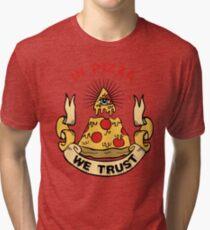 In Pizza We Trust Tri-blend T-Shirt