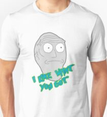 I like what you got - Cromulon - Rick and Morty T-Shirt