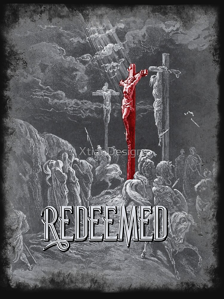Redeemed By His Sacrifice by XtianDesigns
