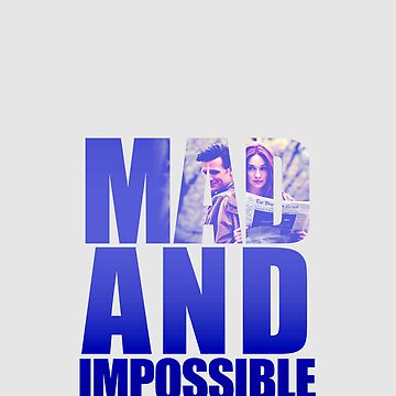 Mad and Impossible by Casteal