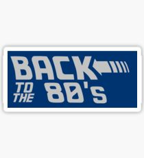 Back To The 80's Sticker