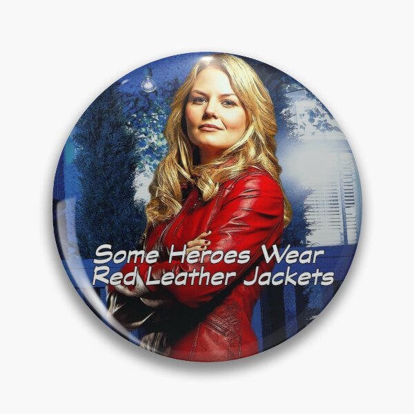 """""""Some Heroes Wear Red Leather Jackets"""" Pin"""