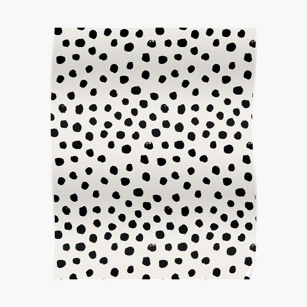 Preppy brushstroke free polka dots black and white spots dots dalmation animal spots design minimal Poster