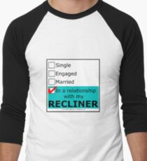 In A Relationship With My Recliner Men's Baseball ¾ T-Shirt